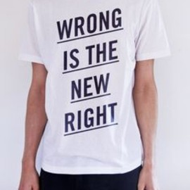 wrong is the new right tee