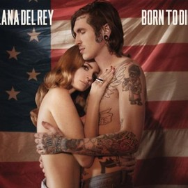 Lana Del Rey - Born to Die-the Remix Ep