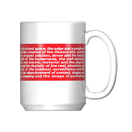 Barbara Kruger, LACMA - Untitled (Shafted) Mug (The work is about Detail)