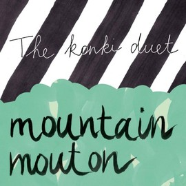 The Konki Duet - Mountain Mouton
