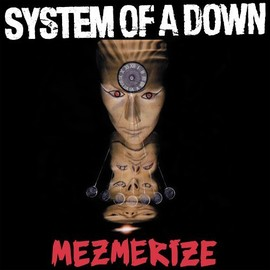 System Of A Down - System Of A Down Mezmerize