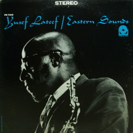 yusef lateef - eastern sounds LP