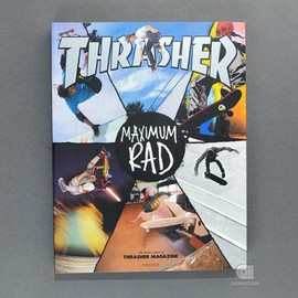 THRASHER, Rizzoli - Maximum Rad: The Book of Iconic Thrasher Magazine Covers by Rizzoli