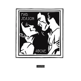 Mad Season - Above (Deluxe Edition)