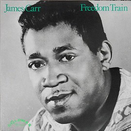 James Carr - Freedom Train (Vinyl,LP)