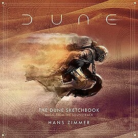 Hans Zimmer - THE DUNE SKETCHBOOK: Music From The Soundtrack