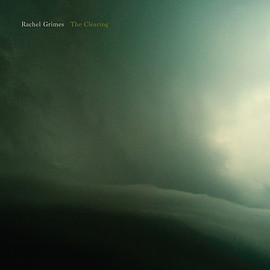 Rachel Grimes - The Clearing