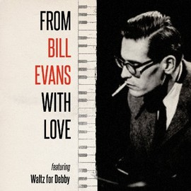 Bill Evans - From Bill Evans with love