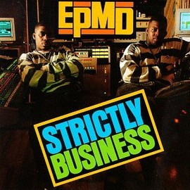 EPMD - Strictry Business