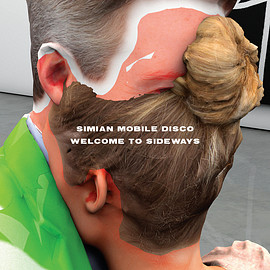 Simian Mobile Disco - Welcome to Sideways