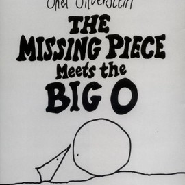 Shel Silverstein - The Missing Piece Meets the Big O