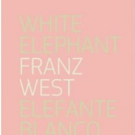 Franz West - Elefante Blanco / White Elephant
