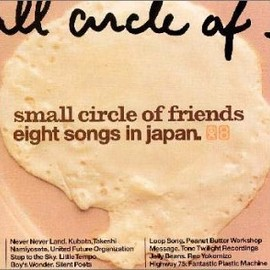 Small Circle of Friends - eight songs in