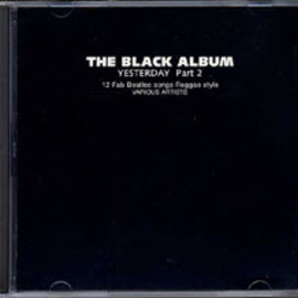 Various Artists - The Black Album: Yesterday Part 2