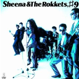 SHEENA & THE ROKKETS #1