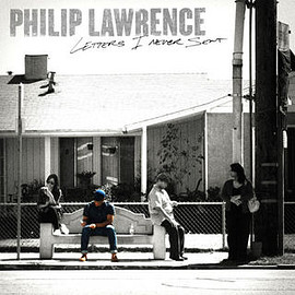 Philip Lawrence - LETTERS I NEVER SENT