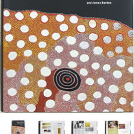 Geoffrey & James Bardon (著) ジェフリー・バードン - Papunya: A Place Made After the Story: the Beginnings of the Western Desert Painting Movement