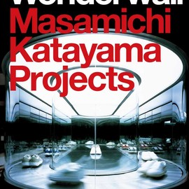 Wonderwall: Masamichi Katayama Projects N2