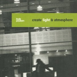 Louis Poulsen - Create Light & Atmosphere