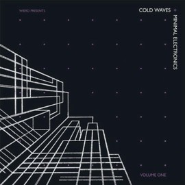 Various Artists - Cold Waves and Minimal Electronics Vol. 1
