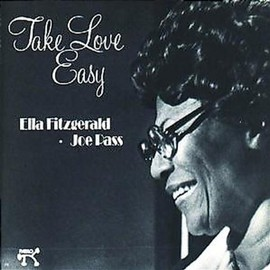 Ella Fitzgerald & Joe Pass - Take Love Easy