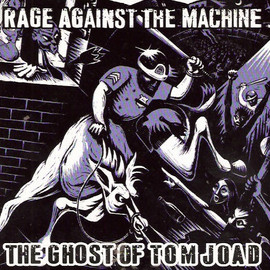 Rage Against the Machine - The Ghost of Tom Joad [Single]