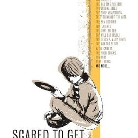 Various Artists - Scared To Get Happy A Story Of Indie-Pop 1980-1989 (直輸入盤帯ライナー付国内仕様)