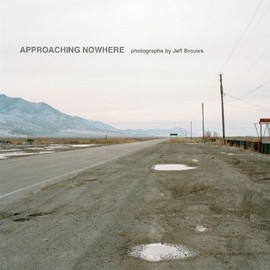 Jeff Brouws - Approaching Nowhere