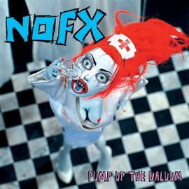 NOFX - NOFX(LP) PUMP UP THE VALUUM