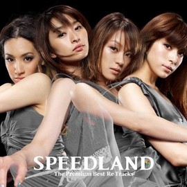 SPEED - SPEEDLAND -The Premium Best Re Tracks-