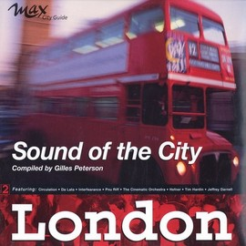 V.A. - Sound Of The City - London by Gilles Peterson