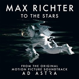 "Max Richter - To the Stars (From The Original Motion Picture Soundtrack ""Ad Astra"")"