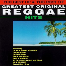 Various Artists - Best of & The Rest of Greatest Original Reggae Hits