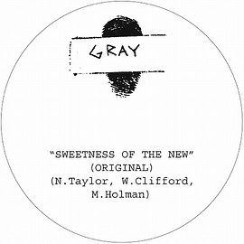 """GRAY - SWEETNESS OF THE NEW (7"""")"""