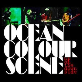Ocean Colour Scene - Up on the Down Side
