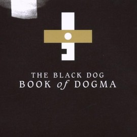 The Black Dog - Book of Dogma