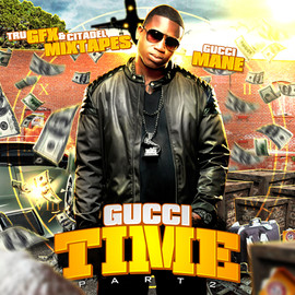 Gucci Mane - It's Gucci Time 2