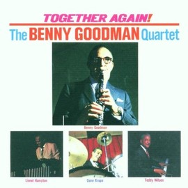 The Benny Goodman Quartet(ベニー・グッドマン) - Together Again!