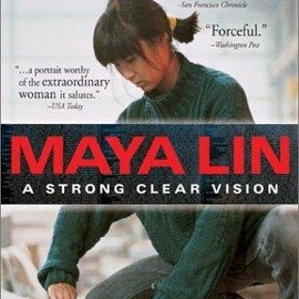 Freida Lee Mock - Maya Lin: A Strong Clear Vision