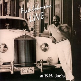 Fred Johnson(フレッド・ジョンソン) - LIVE at B. B. Joe's