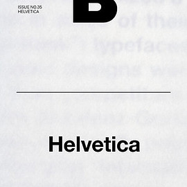 JOH & COMPANY - MAGAZINE B | ISSUE No.35 HELVETICA