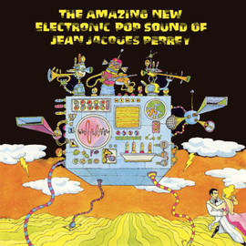 Jean Jacques Perrey - The Amazing New Electronic Pop Sound