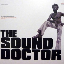 LEE PERRY & THE SUFFERERS' - THE SOUND DOCTOR