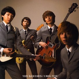THE BAWDIES - I BEG YOU