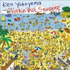 Ken Yokoyama  - Nothin' But Sausage