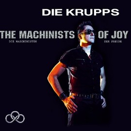 Die Krupps - The Machinists Of Joy(限定BOX / 2CD) / Die Krupps