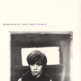 bonnie pink - evil and flowers