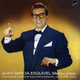 Esquivel - Mexico Days