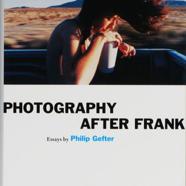 Philip Gefter - Photograpy After Frank