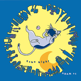 ADAM at - ECHO NIGHT(初回限定盤CD+DVD)